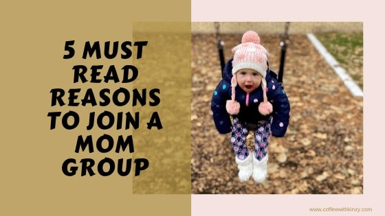 5 Must Read Reasons To Join A Mom Group Near You