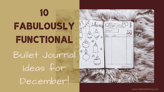 10 Fabulously Functional Bullet Journal Page Ideas for December