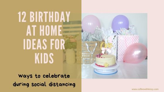 12 birthday at home ideas for kids