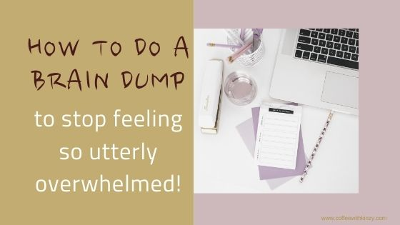 How To Brain Dump Properly and Leave Mental Clutter Behind