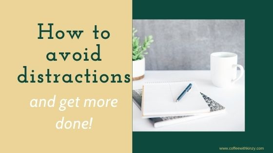 How to avoid distractions and get more done