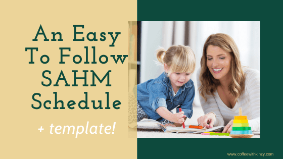 An Easy To Follow Stay At Home Mom Schedule Template Included