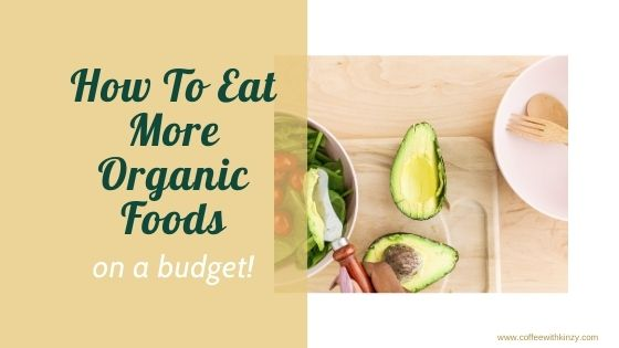 How to eat organic on a budget!