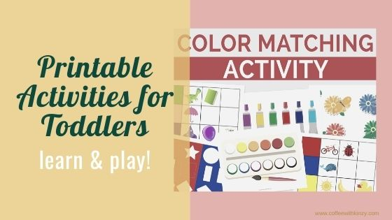 Printable Activities for Toddlers: Learn and Play At Home